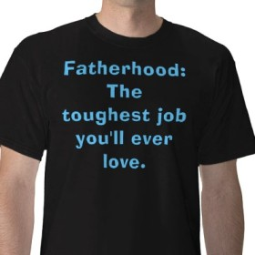 fatherhood_the_toughest_job_youll_ever_love_tshirt-p235741066767078197t5tr_400