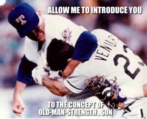 allow-me-to-introduce-you-to-the-concept-of-oldmanstrength-son